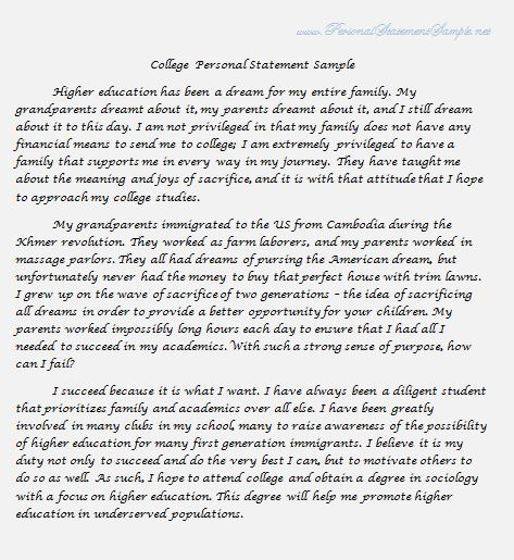 college personal statement Whether you're applying for an undergraduate school or trying to get into graduate programs, many applications require a letter of intent or personal statement personal statements are one of the most important parts of the application and sometimes the deciding factor for admission personal statements.