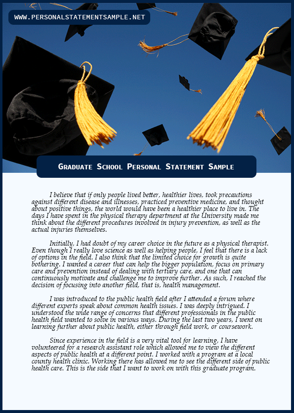 a good personal statement for graduate school The law school personal statement is graduate school there are usually some subtle differences in what each school asks for in a personal statement 2 good.